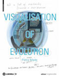 Petra Maitz - Visualisation of Evolution